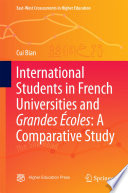 International Students in French Universities and Grandes Écoles: A Comparative Study