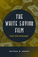 The White Savior Film