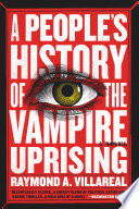 A People s History of the Vampire Uprising
