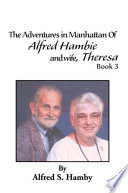 The Adventures In Manhattan Of Alfred Hambie And Wife Theresa