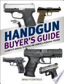 Handgun Buyer s Guide
