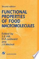 Functional Properties of Food Macromolecules