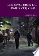 LES MYSTERES DE PARIS (T1) (1842)