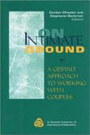 On Intimate Ground : most demanding forms of psychotherapy because of...