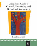 Counselor s Guide to Clinical  Personality  and Behavioral Assessment