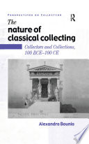 The Nature of Classical Collecting