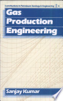Gas Production Engineering