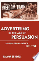 Ebook Advertising in the Age of Persuasion Epub D. Spring Apps Read Mobile