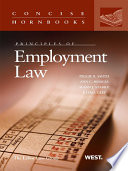 Principles of Employment Law  Concise Hornbook Series