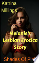 Melanie's Lesbian Erotica Story Shades of Pink