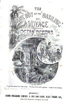The Brave Boy of the 'Basilisk' ,or, a Voyage Through Ocean Depths