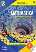 Buku Siswa Matematika Sma Ma Kelas 10 Kelompok Peminatan