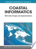 Coastal Informatics  Web Atlas Design and Implementation