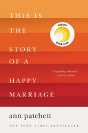 This Is the Story of a Happy Marriage Book