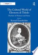 The Cultural World of Eleonora di Toledo