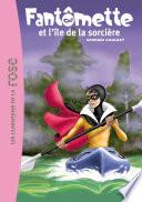Fantômette 05 - Fantômette et l'île de la sorcière