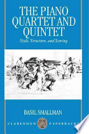 The Piano Quartet and Quintet