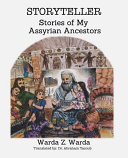 Storyteller Stories Of My Assyrian Ancestors
