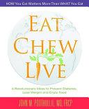 Eat  Chew  Live