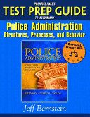 Prentice Hall s Test Prep Guide to Accompany Police Administration