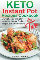 Keto Instant Pot Recipes Cookbook For Two