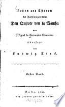 Leben und Thaten des scharfsinnigen Edlen Don Quixote von la Mancha