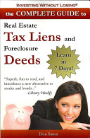 Complete Guide to Real Estate Tax Liens and Foreclosure Deeds