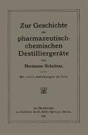 Zur Geschichte der Pharmazeutisch-Chemischen Destilliergeräte