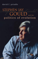 Stephen Jay Gould And The Politics Of Evolution