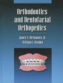 Orthodontics and dentofacial orthopedics