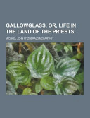 Gallowglass  Or  Life in the Land of the Priests Book PDF