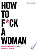 How To F Ck A Woman