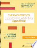 The Mathematics Lesson Planning Handbook  Grades K 2