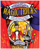 Magic Mike s Miraculous Magic Tricks