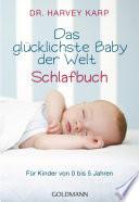 Das gl  cklichste Baby der Welt   Schlafbuch