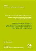 Transformation der Energiesysteme zwischen Markt und Lenkung