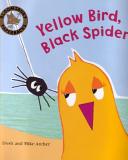 Yellow Bird  Black Spider Book PDF
