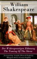 Der Widerspenstigen Zähmung / The Taming Of The Shrew - Zweisprachige Ausgabe (Deutsch-Englisch) / Bilingual edition (German-English)