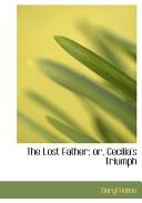 The Lost Father Or Cecilia S Triumph