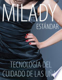 Spanish Translated, Milady Standard Nail Technology