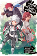 Is It Wrong to Try to Pick Up Girls in a Dungeon   Vol  7  manga