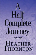 A Half Complete Journey