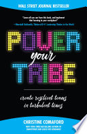 Power Your Tribe  Create Resilient Teams in Turbulent Times