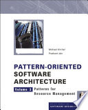 Pattern Oriented Software Architecture  Patterns for Resource Management