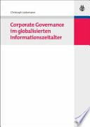 Corporate Governance im globalisierten Informationszeitalter