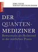 Der Quanten-Mediziner