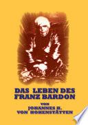 Das Leben des Franz Bardon