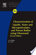 Characterization of Liquids  Nano  and Microparticulates  and Porous Bodies using Ultrasound