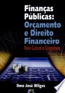 Finanças Públicas: Orçamento e Direito Financeiro