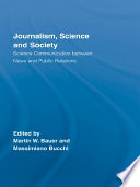 Journalism, Science and Society Book Presents A Perspective On How